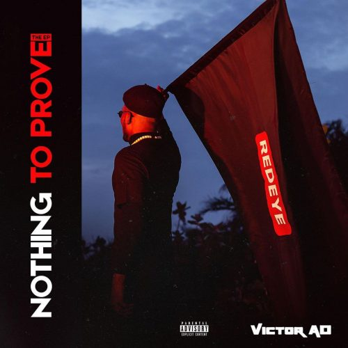 Victor AD The EP – Nothing To Prove