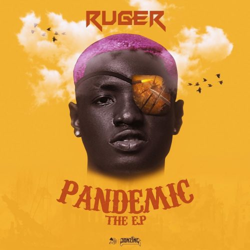 Ruger – pandemic (New Album) mp3