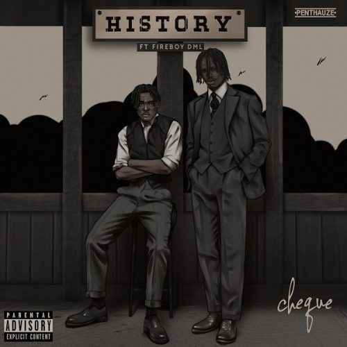 History Cheque - Fireboy DML (New Songs) Mp