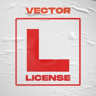 """Vector (New Song) License"""" Mp3"""