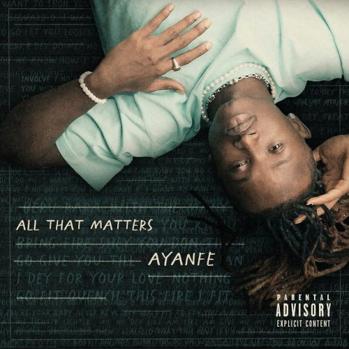 Ayanfe (New Album) All That Matters Mp3
