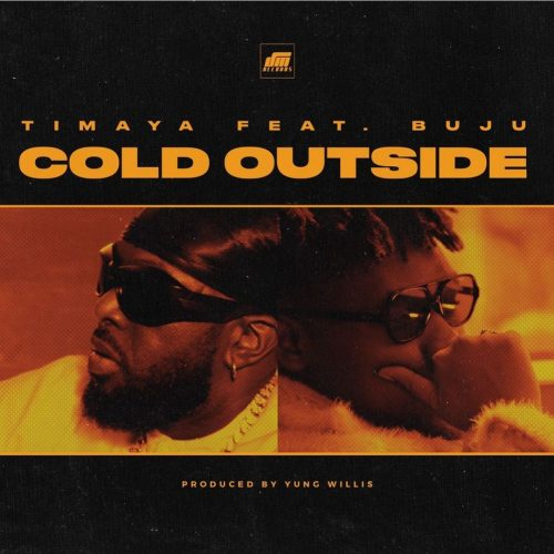 Timaya _ Cold Outside _ (New Song) Mp3